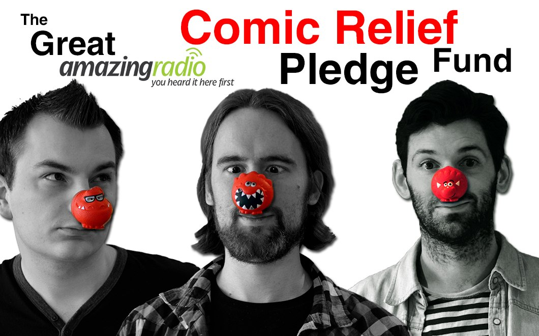 The Great Amazing Radio Comic Relief Pledge Fund Poster for Red Nose Day 2013