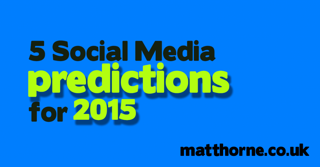 5 social media predictions for 2015