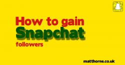 How to gain snapchat followers