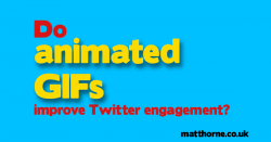 Do animated gifs improve twitter engagement?