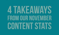 4 takeaways from our November content stats