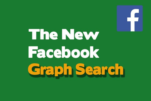 The New Facebook Graph Search