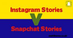instagram stories v snapchat stories