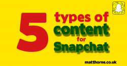 5 types of content for snapchat