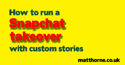 How to run a Snapchat takeover